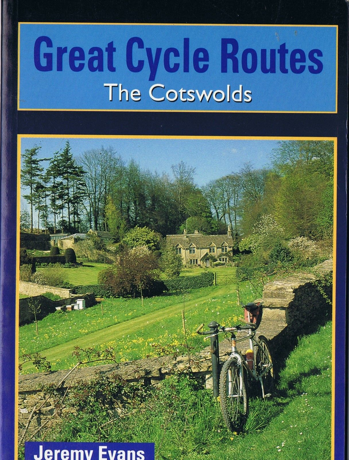 BOOK GREAT CYCLE ROUTES THE COTSWOLDS JEREMY EVANS